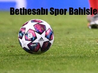 Bethesabı Spor Bahisleri
